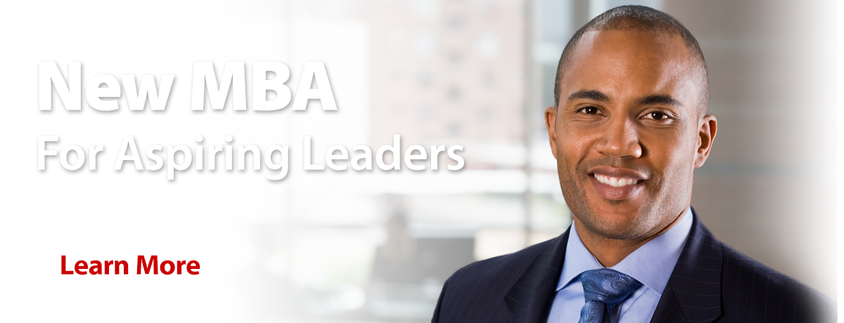 MBA: Get a broader management view and go places.