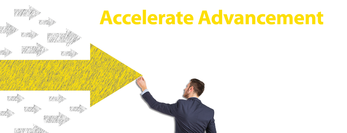 Accelerate Advancement with the Master's Degree that you can customize to your career goals...and complete faster!